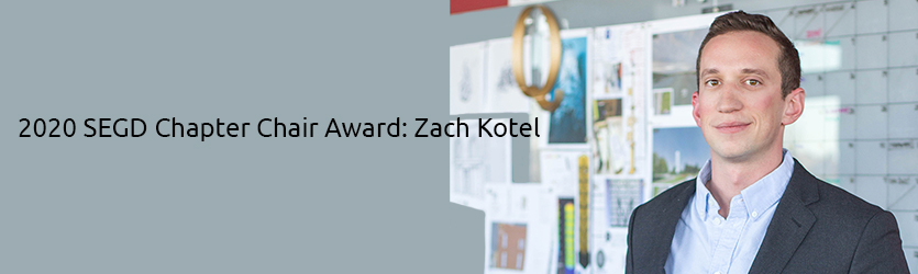 2020 SEGD Chapter Chair Award: Zach Kotel